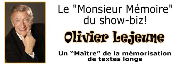 Olivier Lejeune le Monsieur Mémoire du Show-Biz et parrain officiel de mémoire facile